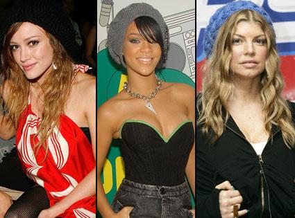 Hilary Duff, Rihanna and Fergie.