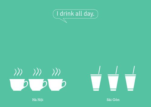 Tôi dùng đồ uống cả ngày.