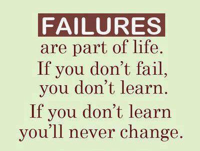 Thất bại là một phần của cuộc sống.