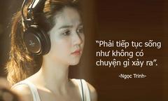 Phát ngôn không thể bỏ qua của sao Việt trong tuần (28)