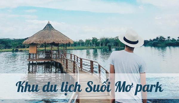 khu-du-lich-cong-vien-suoi-mo