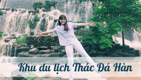 khu-du-lich-thac-da-han
