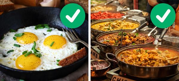 Ăn trứng vào bữa sáng, ăn món cay vào bữa trưaTrứng giàu protein, là nguồn năng lượng lành mạnh giúp bạn khởi đầu ngày mới. Ăn trứng trong bữa sáng cũng giúp bạn no lâu hơn, nhờ đó, ăn ít đi trong cả ngày. Bữa trưa với các món cay, nóng sẽ kích thích quá trình tiêu hóa và trao đổi chất, hạn chế tích tụ mỡ thừa.