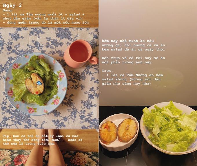 Ngày thứ 2, cả 3 bữa trong ngày của Hà Trúc đều là cá nướng ăn kèm salad.