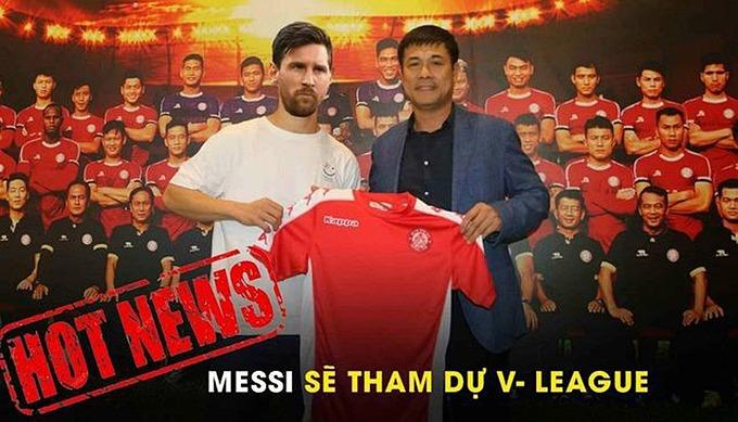 Lionel Messi được kỳ vọng sẽ làm nên chuyện lớn nếu tham dự V-League.