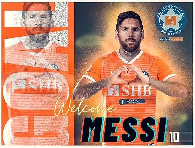 CLB SHB Đà Nẵng cũng không ngoài cuộc đua chiêu mộ Messi.