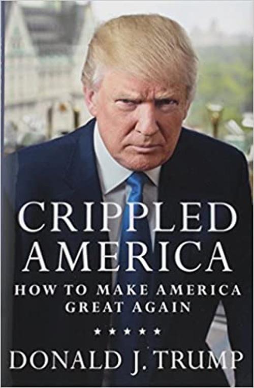 Cuốn sách Crippled America: How to Make America Great Again của ông Trump được bán trên Amazon. Ảnh: Amazon.